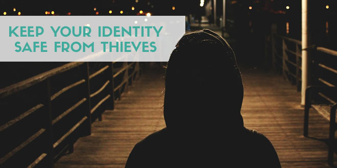 Keep Your Identity Safe From Thieves: ID Theft Reviews