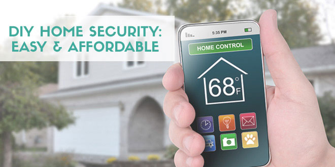 DIY Home Security: Easy and Affordable